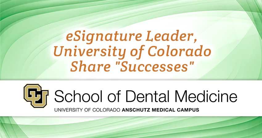 """eSignature Leader, University of Colorado Share """"Successes"""""""
