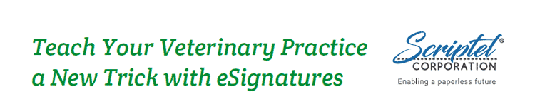 Teach Your Veterinary Practice a New Trick with eSignatures   Scriptel Corporation